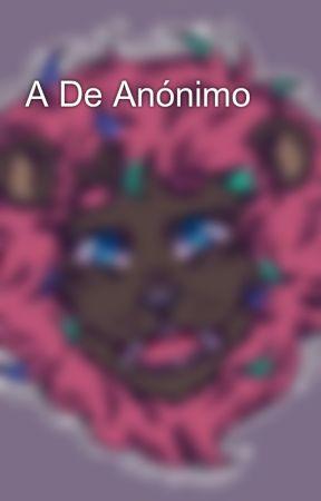A De Anónimo by PedroLibro