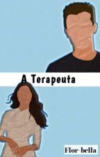 A TERAPEUTA by Flor-bella