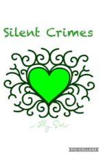 Silent Crimes by Ally_Sato