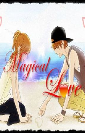 MAGICAL L♥VE by eternalhappiness05