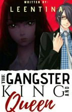 The Gangster King And Queen by Leenntina