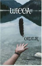 WICCA-CADILIK  by Wiccan4days
