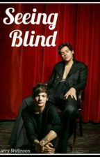 seeing blind  ~ L.S  by zoee_1dlove