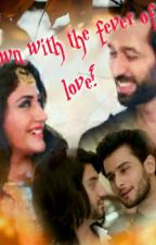Shivika 3s:Down with the fever of love!----feat OMRU! by PayalSahoo