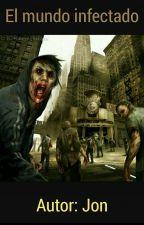 El mundo infectado by Jony36