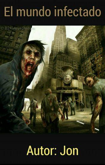 El mundo infectado