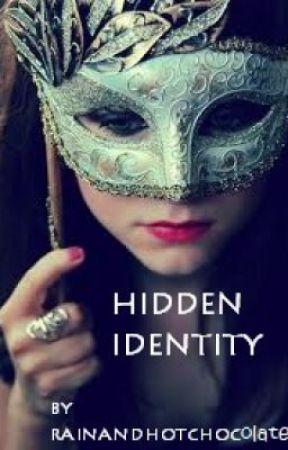 Hidden Identity (ON HOLD) by rainandhotchocolate