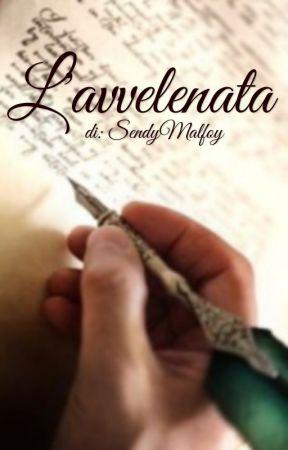 L'avvelenata -[Draco Malfoy] by SendyMalfoy