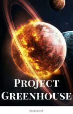 Project Greenhouse Gases by Myfunnyusername94