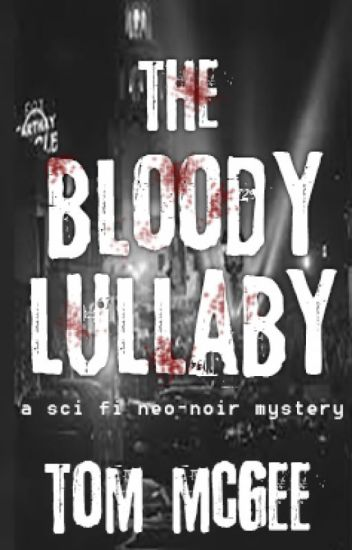 The Bloody Lullaby