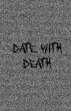 Date with Death by soulpunkvinyl