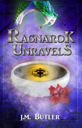 Ragnarok Unravels -Book 1 (Completed) (#Wattys2016) (Ragnarok) by JessicaBFry