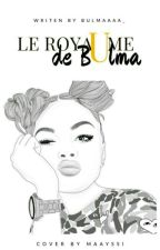? Le Royaume de Bulma? by Mayrah_
