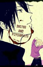 Doctor and psychopath by Adele_Wendy