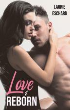LOVE & REBORN - Tome 4 Vol.2 by Laurie--E