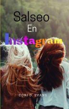 Salseo en instagram | Youtubers y tu by toriM2107