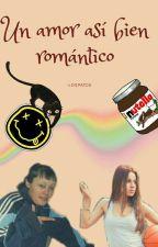 Un amor bien romantiko  [ B×K ]  by -Dacklee