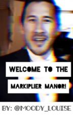 Welcome to the Markiplier Manor! by Moody_Louise
