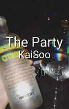 The Party •Kaisoo One Shot• by MlnBnC