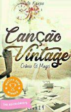 Canção Vintage (Crânio & Magrí - Os Karas) by Lieh29