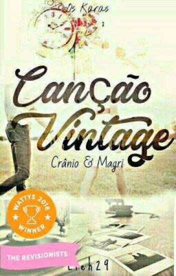 Canção Vintage (Crânio & Magrí - Os Karas)