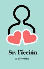 Sr. Ficción by JoSolorzano