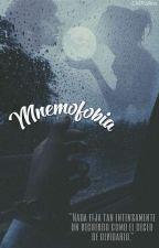 Mnemofobia. ✧ DA. » Dοs «  by -CMRollins
