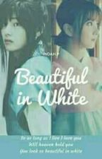 Beautiful In White (series) by InTaehyung30