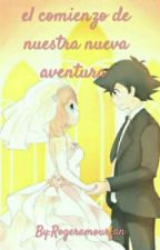 Nuesta Nueva Aventura Amourshipping    by Rogeramourfan