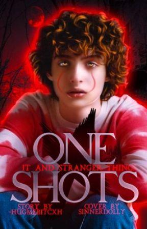 one shots| st e it [#THEBABYFIREAWARDS] by -hugmebitcxh