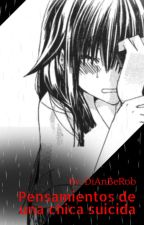 pensamientos de una chica suicida by DiAnBeRob