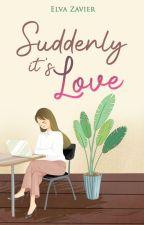 SUDDENLY IT'S LOVE by ElvaZavier