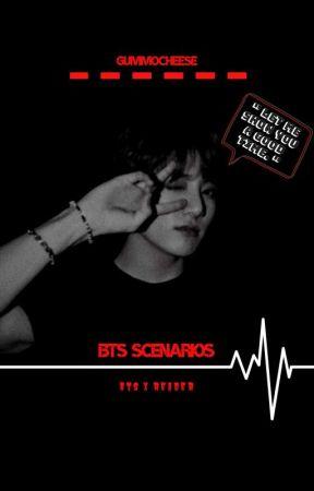 BTS Scenarios - ʏᴏᴜʀ ғɪʀsᴛ ᴛɪᴍᴇ |ᴇᴅɪᴛᴇᴅ - Wattpad