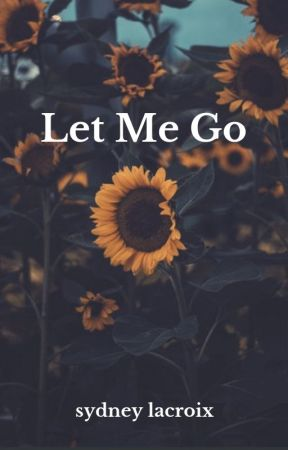 Let Me Go by visionwalker