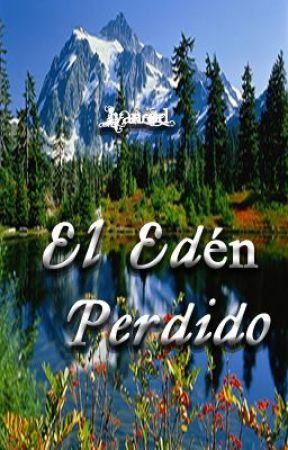 El Edén Perdido (Postergado) by LyanRod