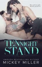 Ten Night Stand by MickeyMiller1