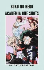 Boku No Hero Academia One Shots by Jay_Frost7402