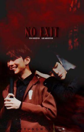 NO EXIT - KIHYUK (MONSTA X) - Kihyuk - no exit - Wattpad