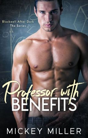 Professor with Benefits by MickeyMiller1