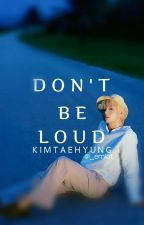 """[C] """"Don't be loud"""" + kth (oneshot + 21) by park_taemy"""