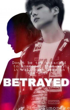 Betrayed[ Jungkook ff] by Sumoneee