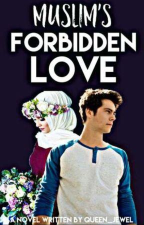 Muslimah's forbidden love by _HaVAna_Queen_