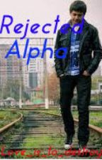 Rejected Alpha by love_is_to_destroy