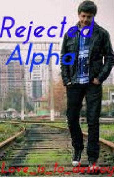Rejected Alpha