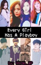 Every Girl Has A Playboy [EDITING] by RNJWL_WP