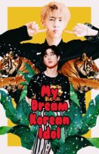 My Dream Korean Idol by J-Misaki