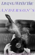 Living With The Anderson's by fatimalkurdahi