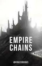 Empire Chains by KrassBooks