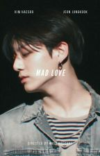 Mad Love | JJK.  by hoeforseok