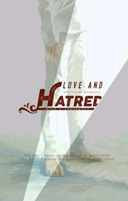 Đọc truyện [NC17 | Minyoon] Love and Hatred